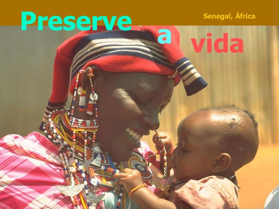 Preserve Senegal, África a vida