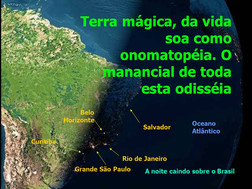 Terra mágica, da vida soa como onomatopéia