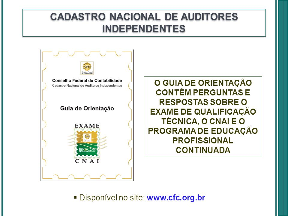 CADASTRO NACIONAL DE AUDITORES INDEPENDENTES