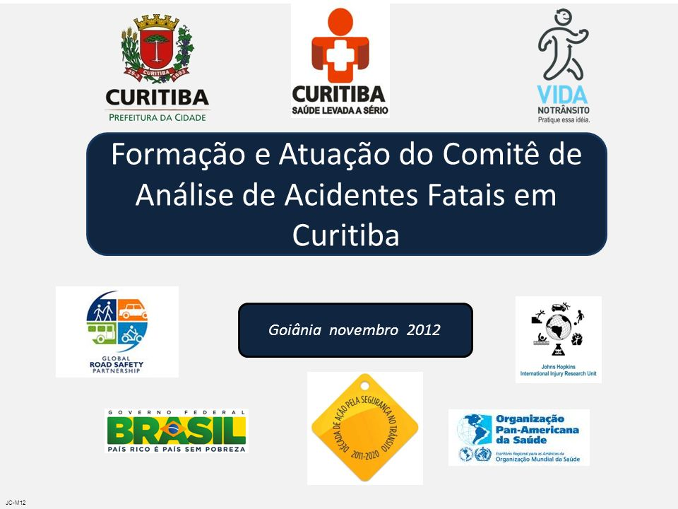 Formação e Atuação do Comitê de Análise de Acidentes Fatais em Curitiba