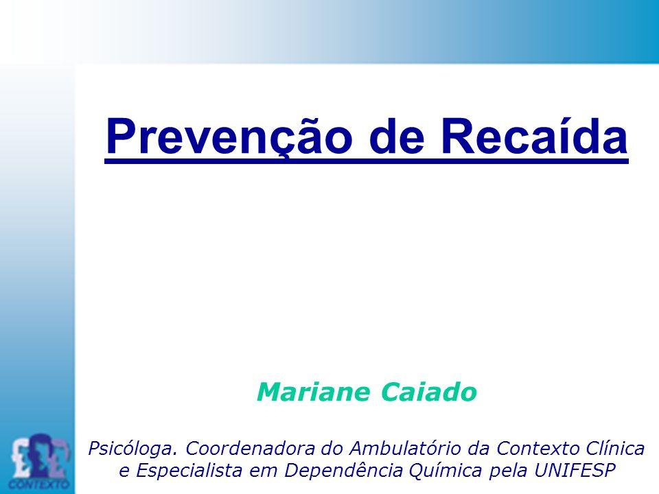 Prevenção de Recaída Mariane Caiado