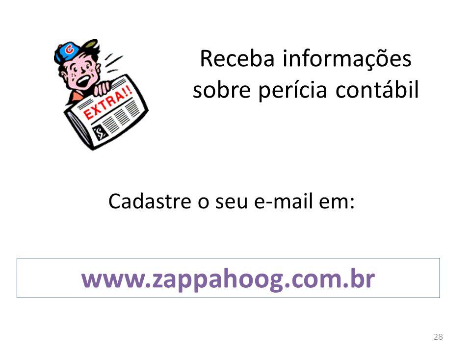 www.zappahoog.com.br Receba informações sobre perícia contábil