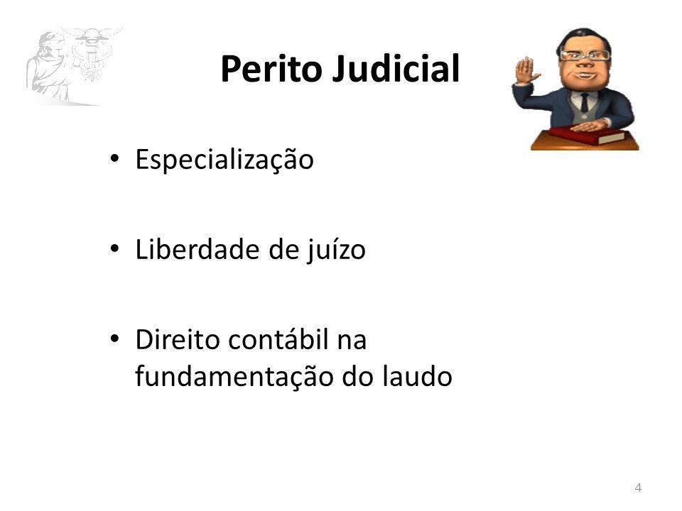 Perito Judicial Especialização Liberdade de juízo