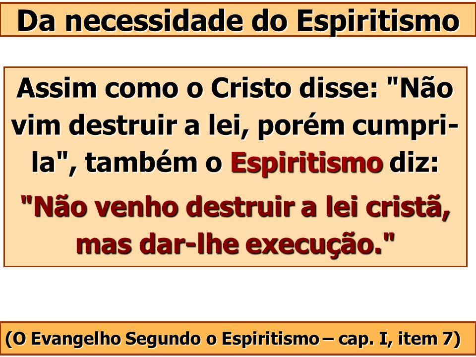 Da necessidade do Espiritismo