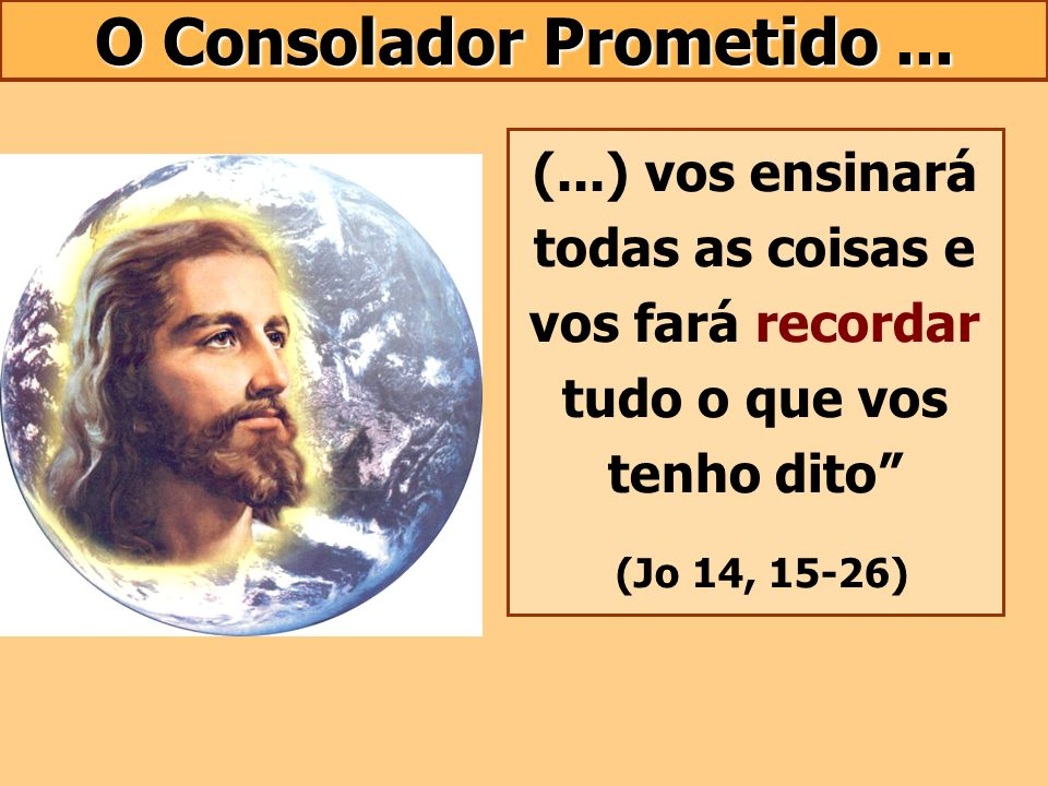 O Consolador Prometido ...