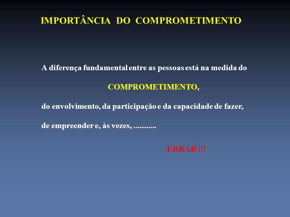 IMPORTÂNCIA DO COMPROMETIMENTO