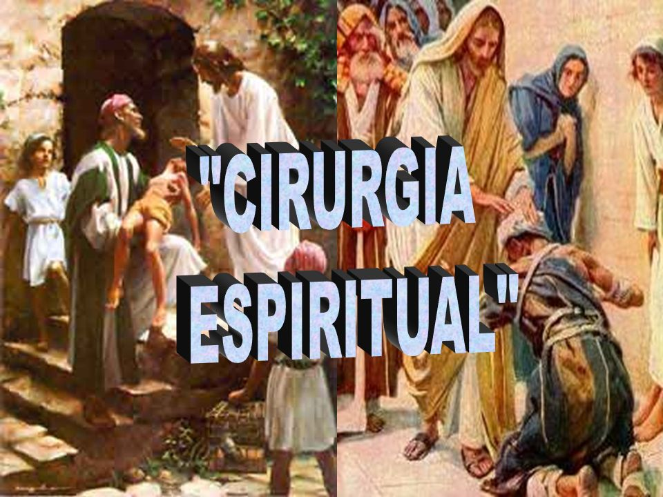 CIRURGIA ESPIRITUAL