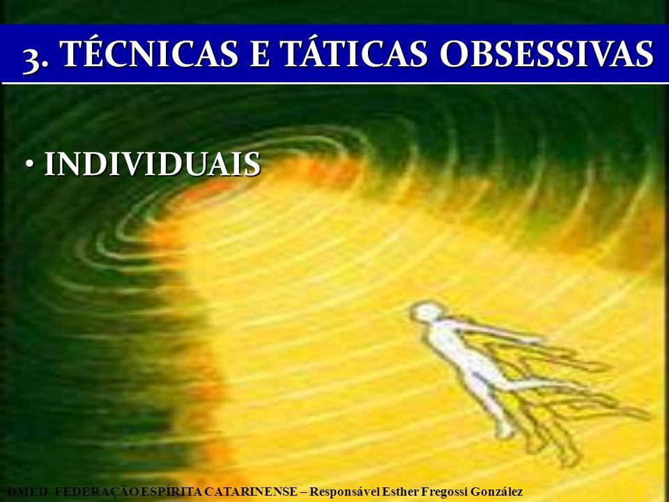 3. TÉCNICAS E TÁTICAS OBSESSIVAS