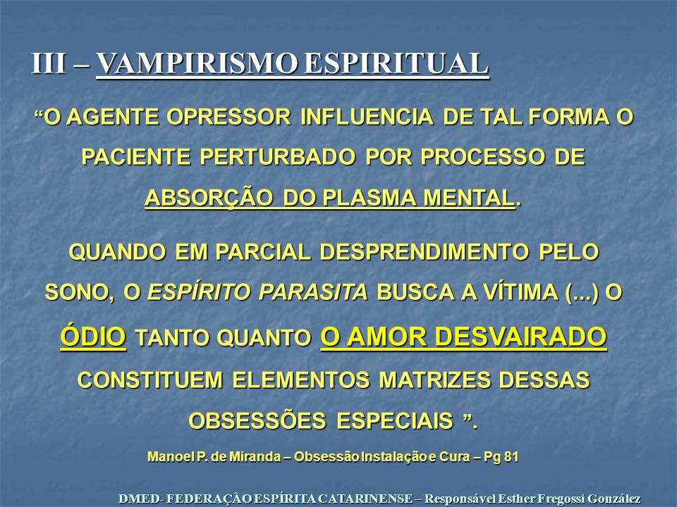 Manoel P. de Miranda – Obsessão Instalação e Cura – Pg 81