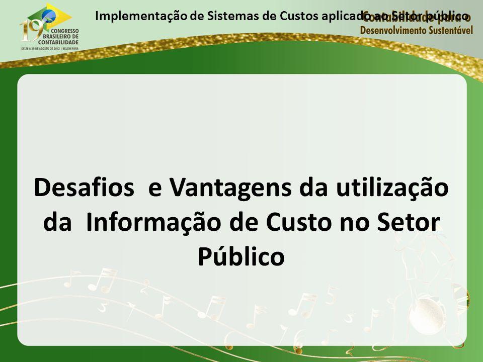 Implementação de Sistemas de Custos aplicado ao Setor público