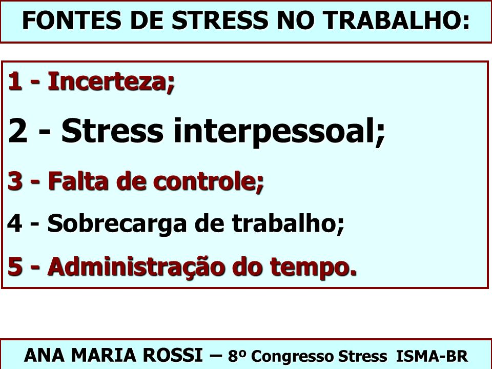 2 - Stress interpessoal;