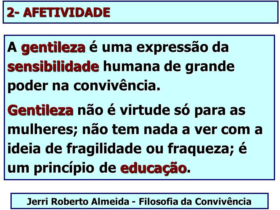 Jerri Roberto Almeida - Filosofia da Convivência