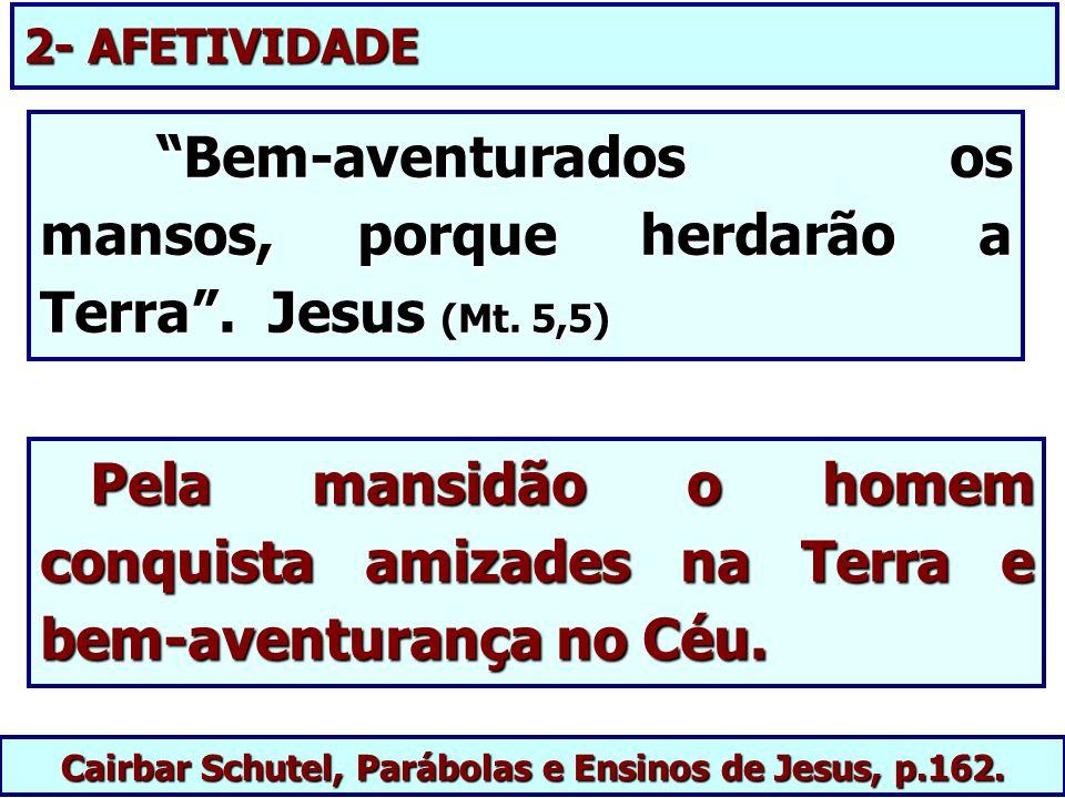 Cairbar Schutel, Parábolas e Ensinos de Jesus, p.162.