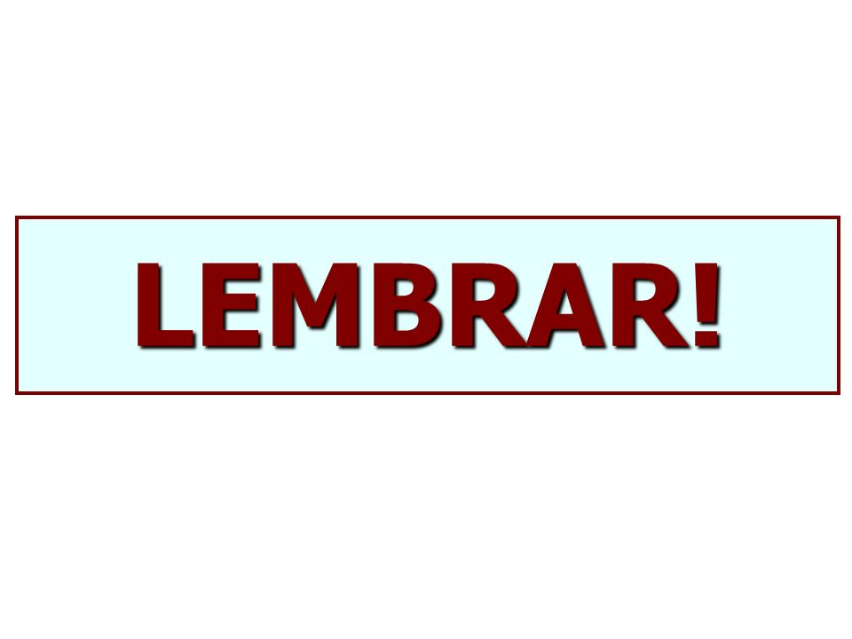 LEMBRAR!