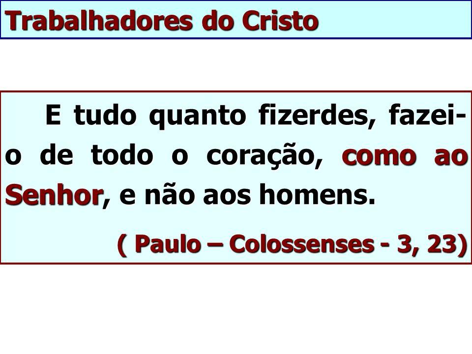 Trabalhadores do Cristo