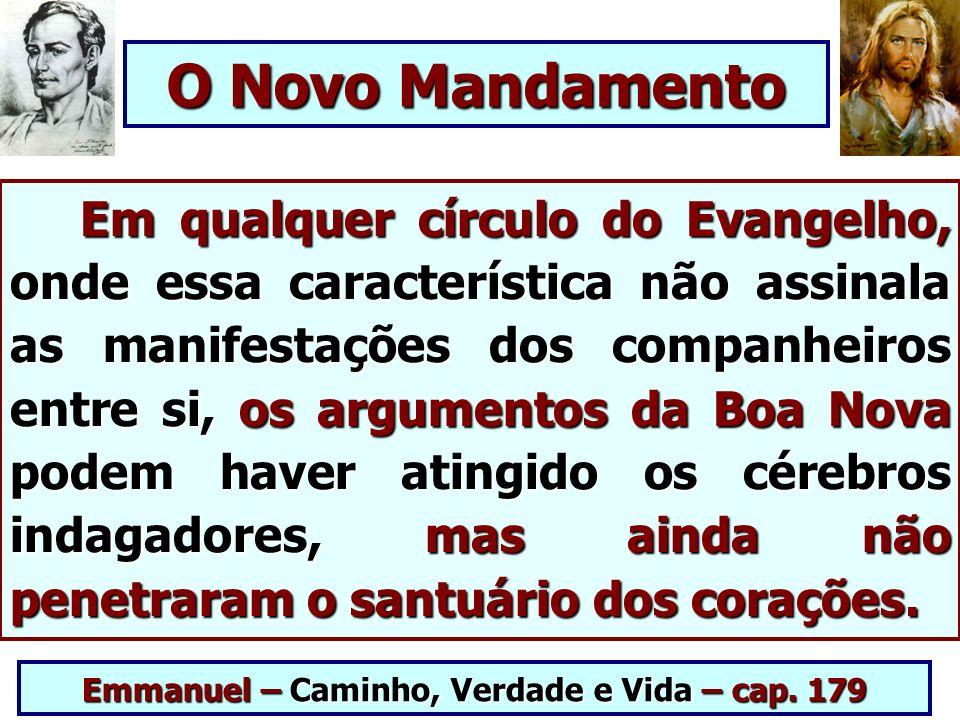 Emmanuel – Caminho, Verdade e Vida – cap. 179