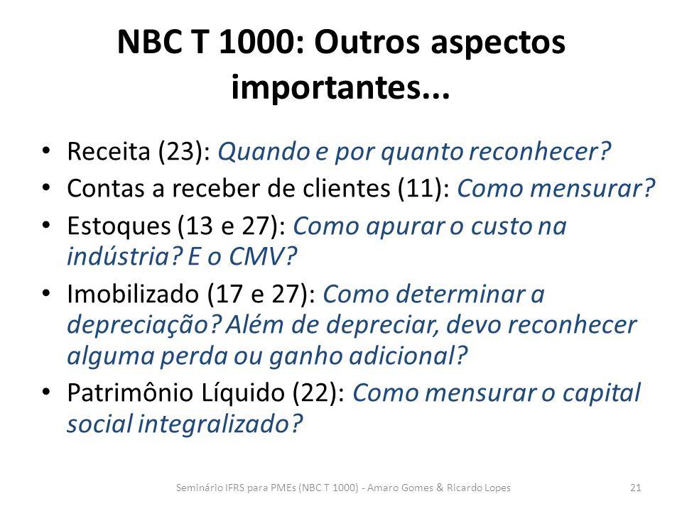 NBC T 1000: Outros aspectos importantes...