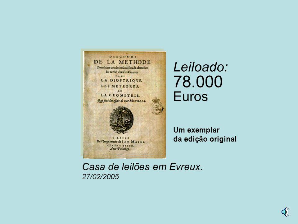 Leiloado: 78.000 Euros Casa de leilões em Evreux. 27/02/2005