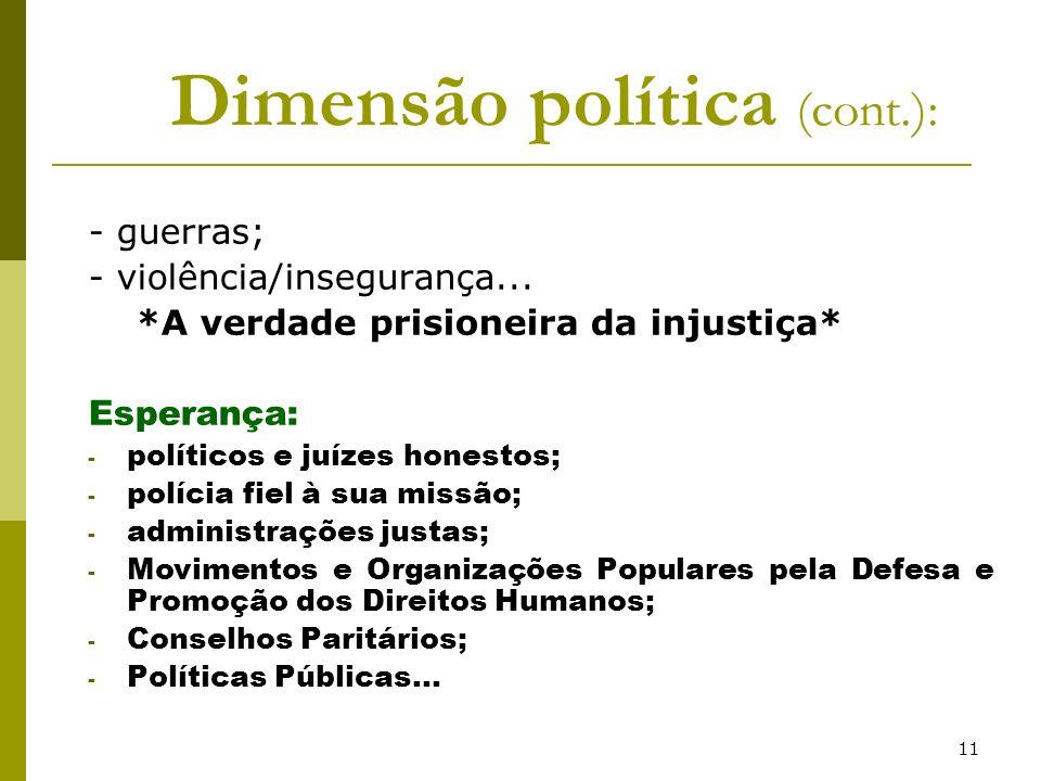 Dimensão política (cont.):