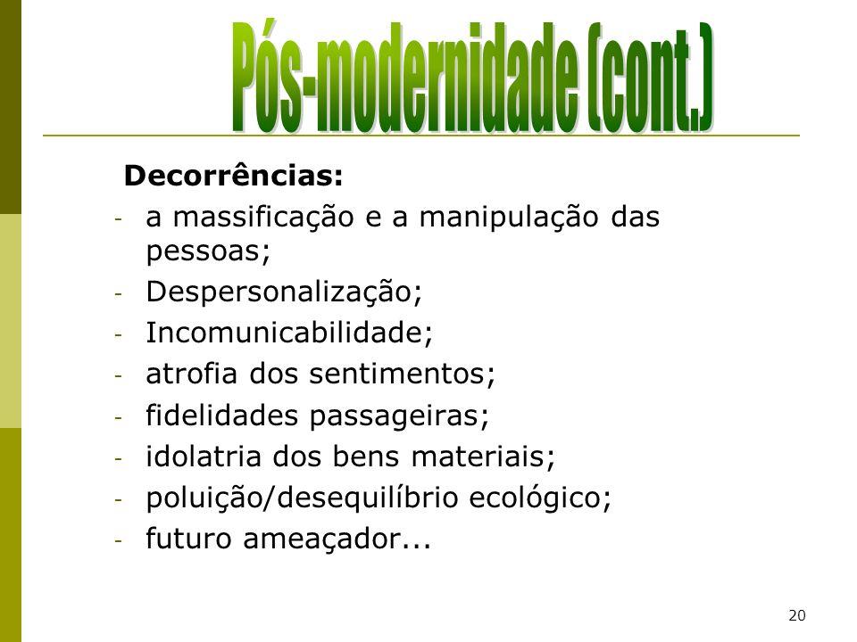 Pós-modernidade (cont.)