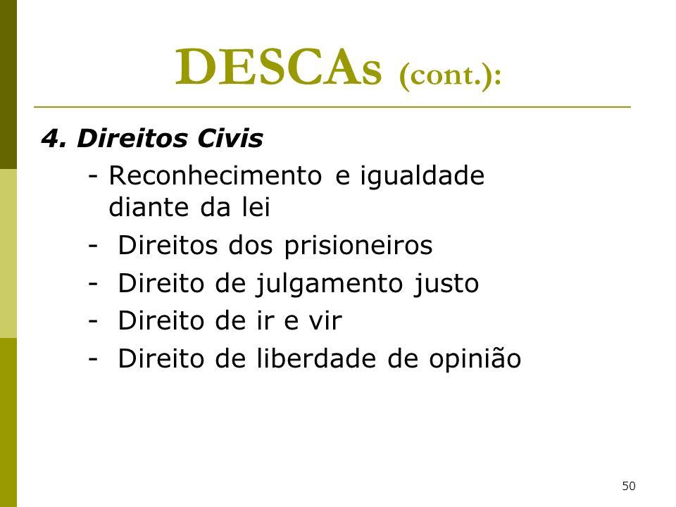 DESCAs (cont.): - Reconhecimento e igualdade diante da lei