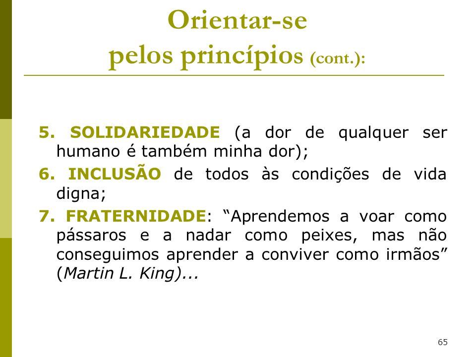 Orientar-se pelos princípios (cont.):