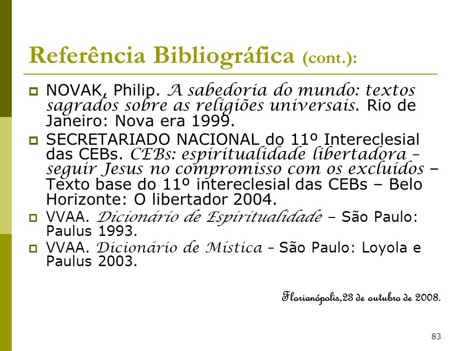 Referência Bibliográfica (cont.):