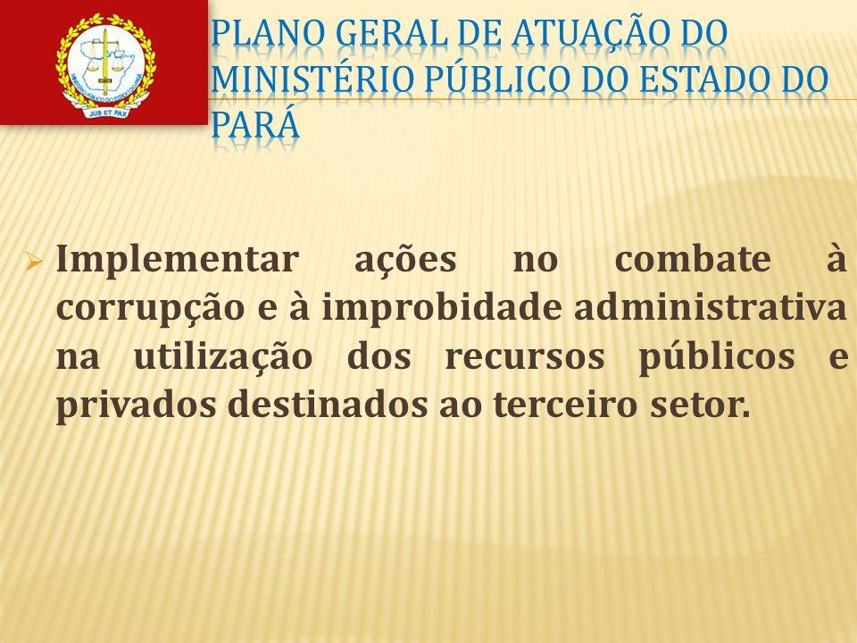 Plano geral de atuação do ministério público do estado do Pará