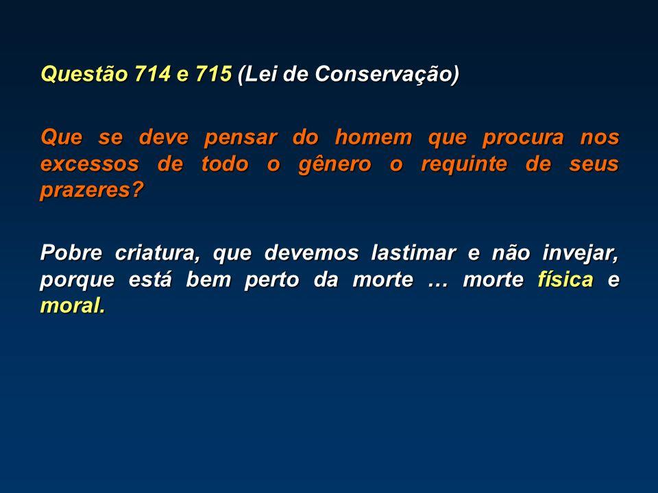 Questão 714 e 715 (Lei de Conservação)