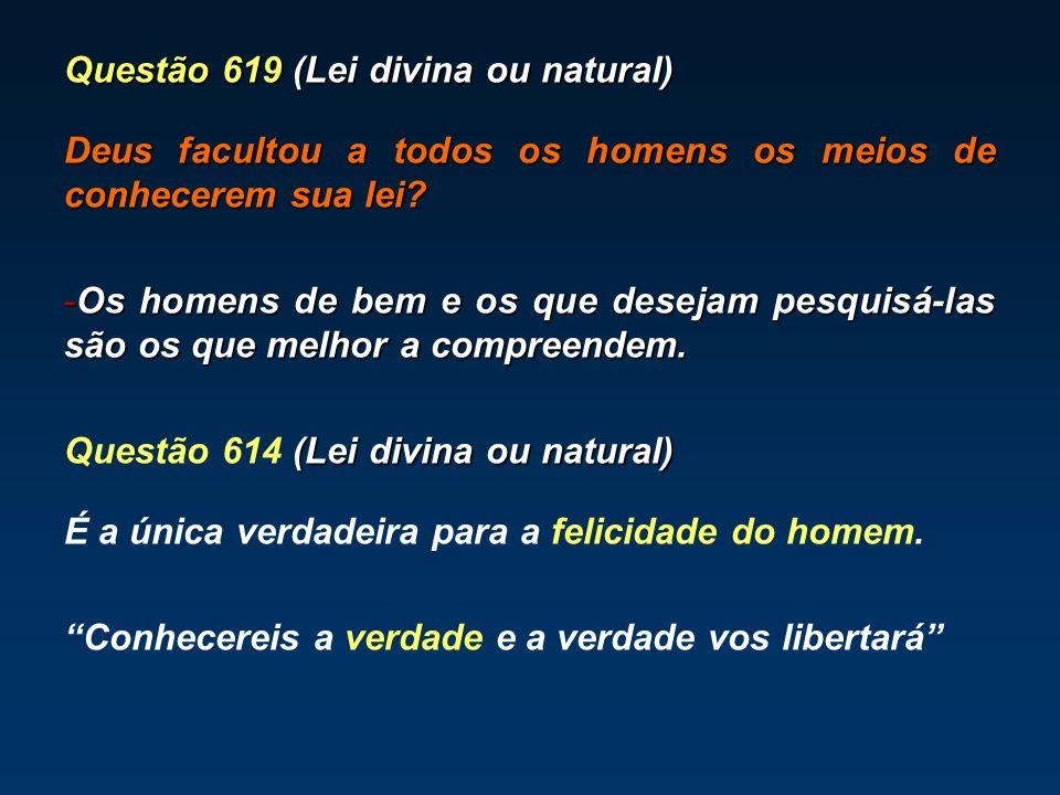 Questão 619 (Lei divina ou natural)