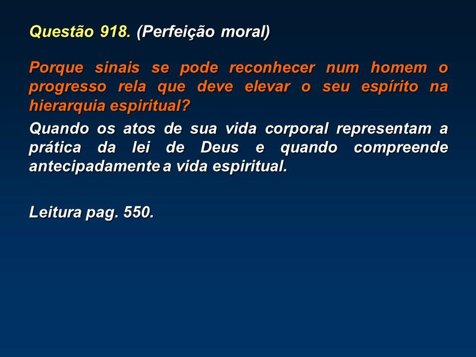 Questão 918. (Perfeição moral)