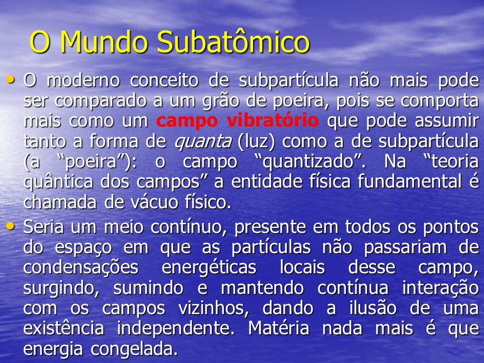 O Mundo Subatômico