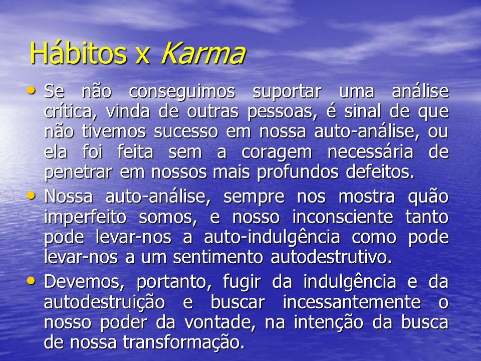 Hábitos x Karma