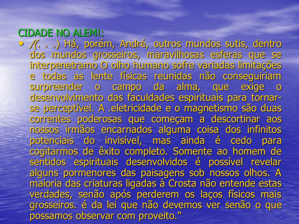 CIDADE NO ALEM!: