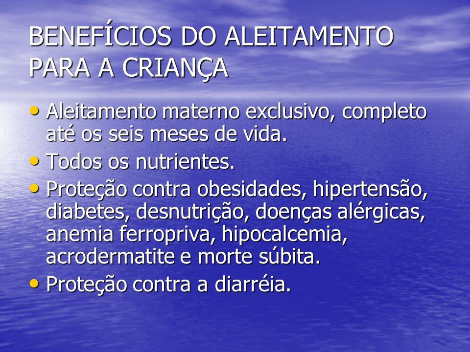 BENEFÍCIOS DO ALEITAMENTO PARA A CRIANÇA