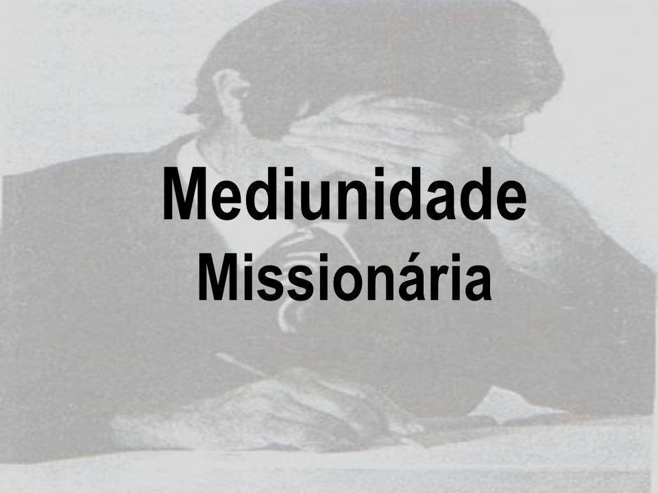 Mediunidade Missionária