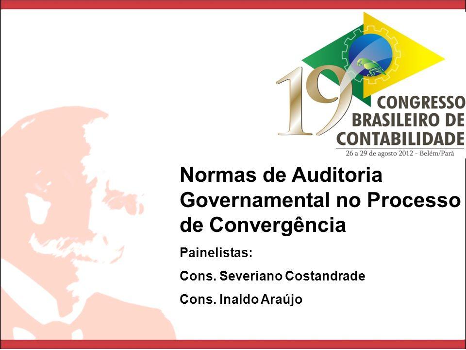 Normas de Auditoria Governamental no Processo de Convergência