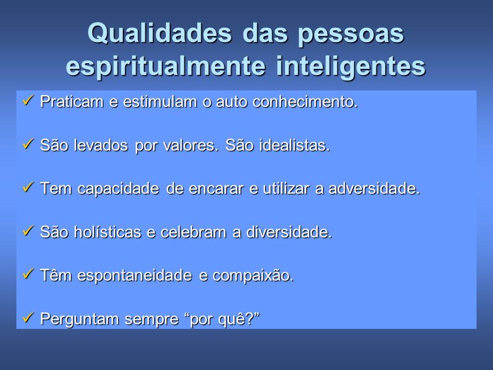 Qualidades das pessoas espiritualmente inteligentes