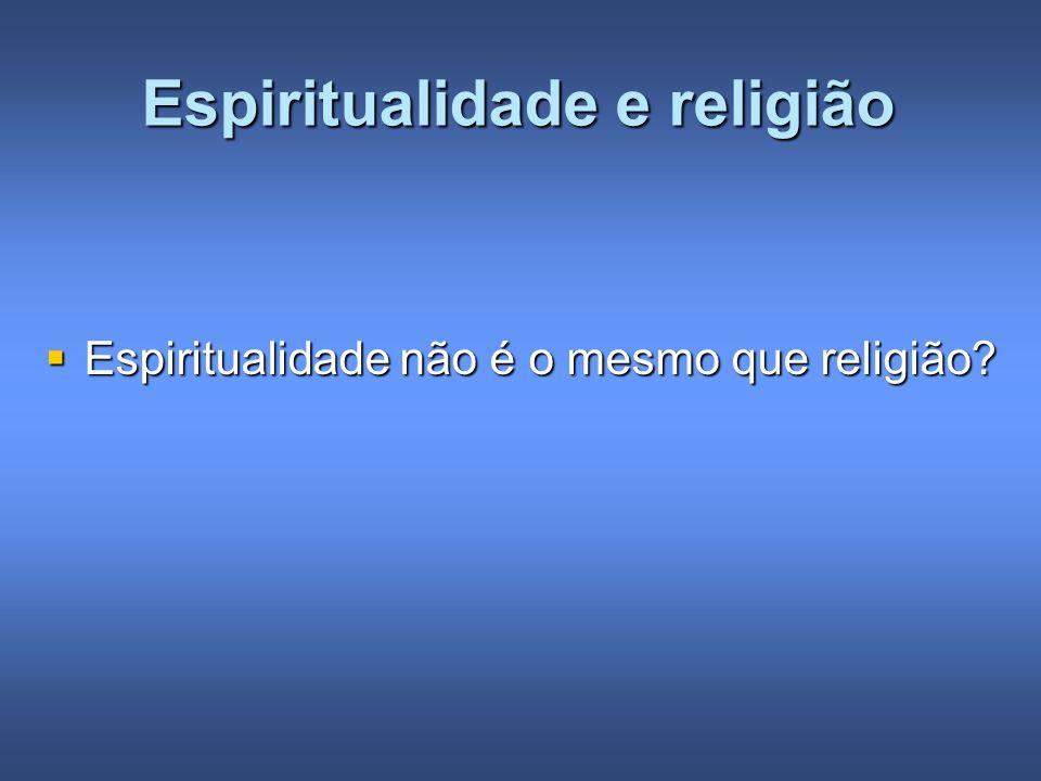 Espiritualidade e religião
