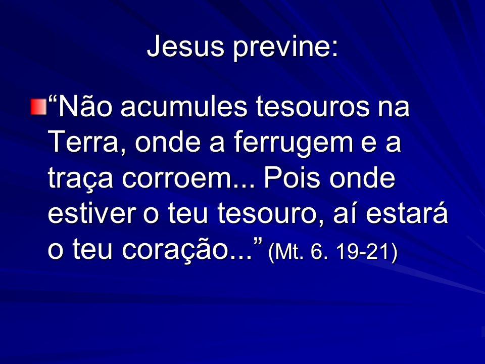 Jesus previne: