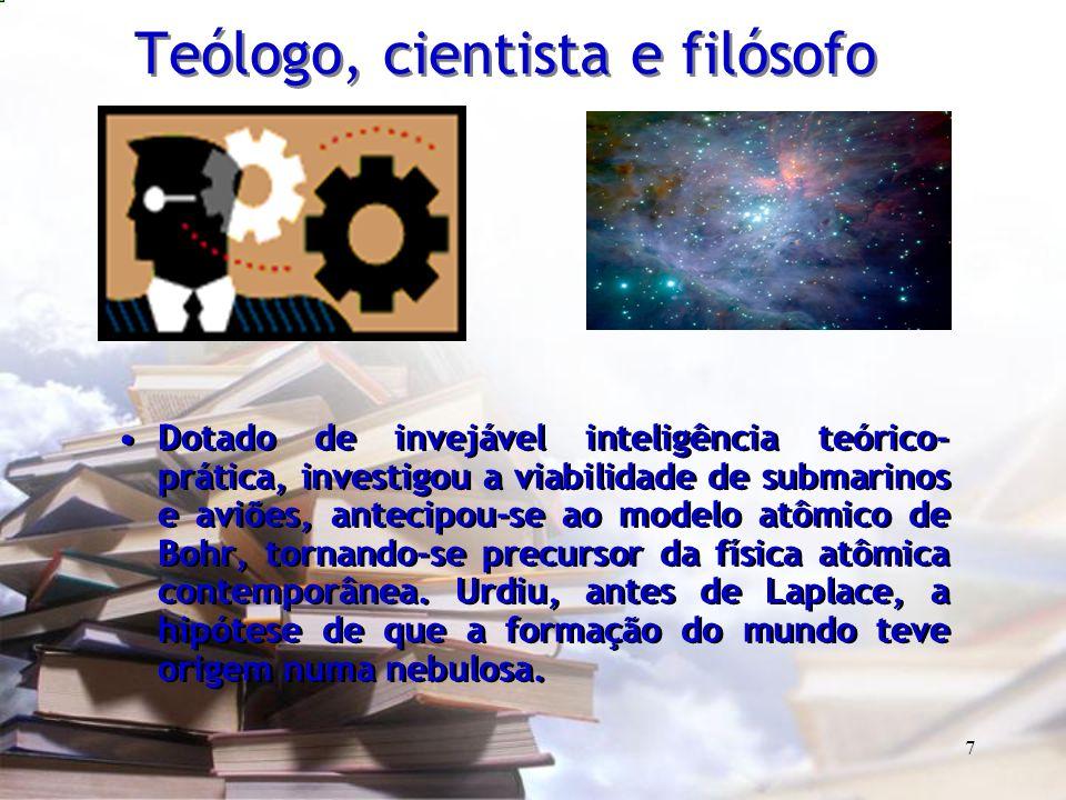 Teólogo, cientista e filósofo