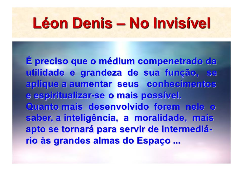 Léon Denis – No Invisível