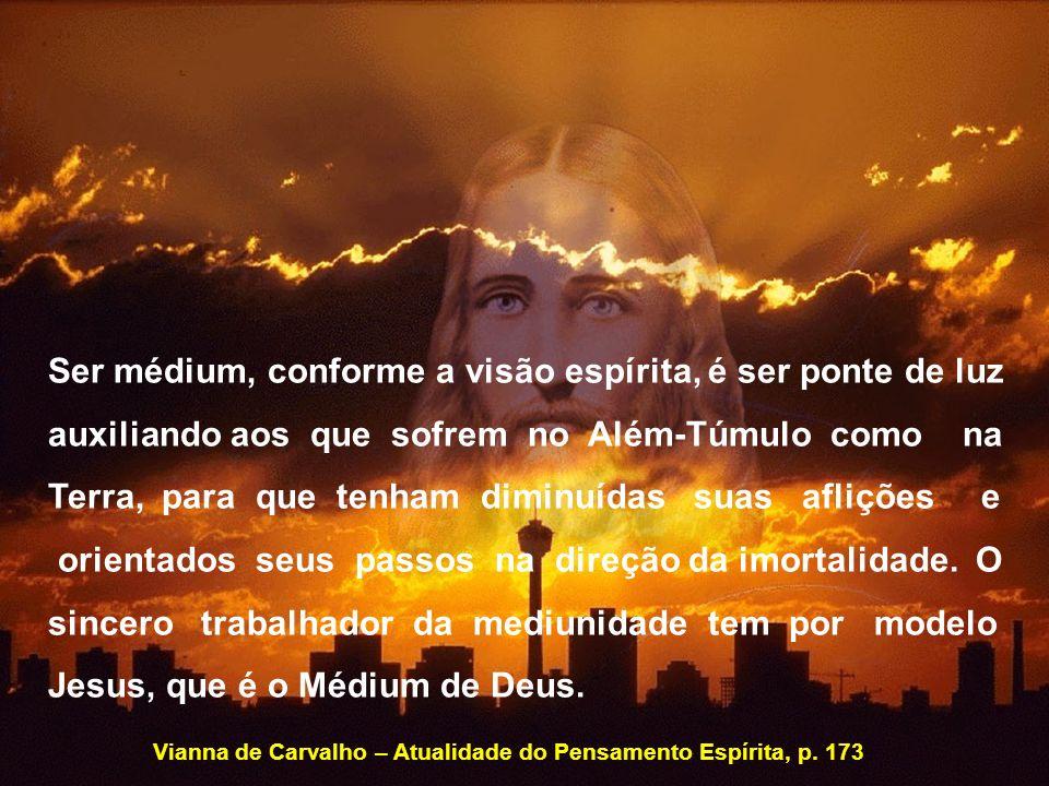 Ser médium, conforme a visão espírita, é ser ponte de luz