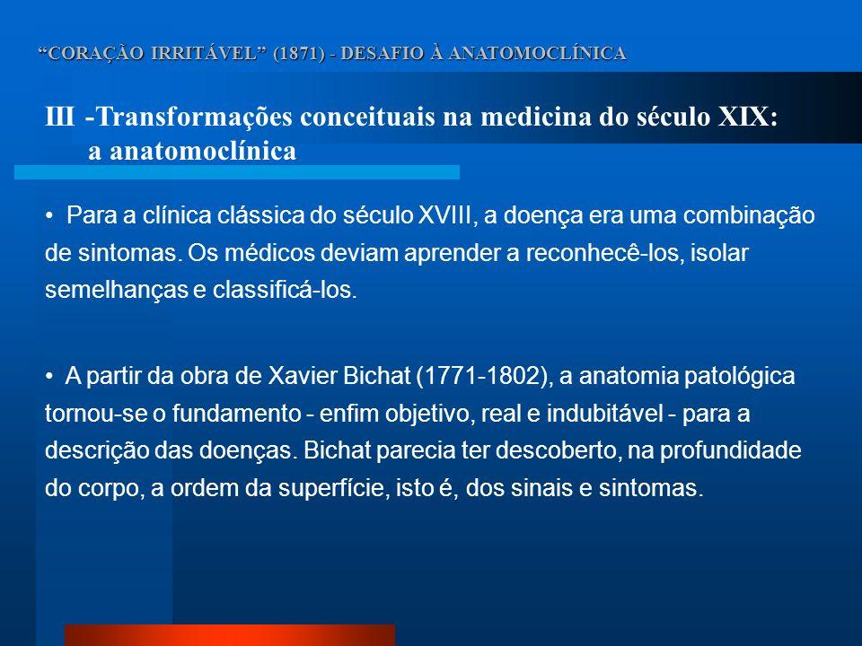 III -Transformações conceituais na medicina do século XIX: