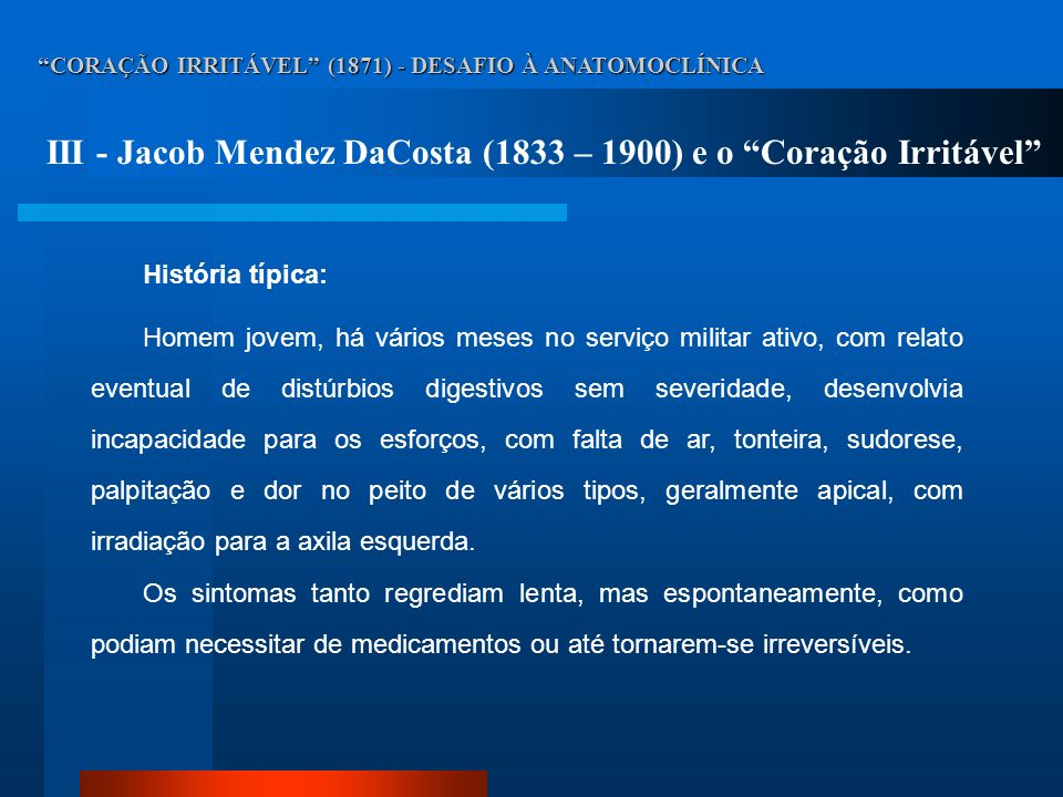 III - Jacob Mendez DaCosta (1833 – 1900) e o Coração Irritável