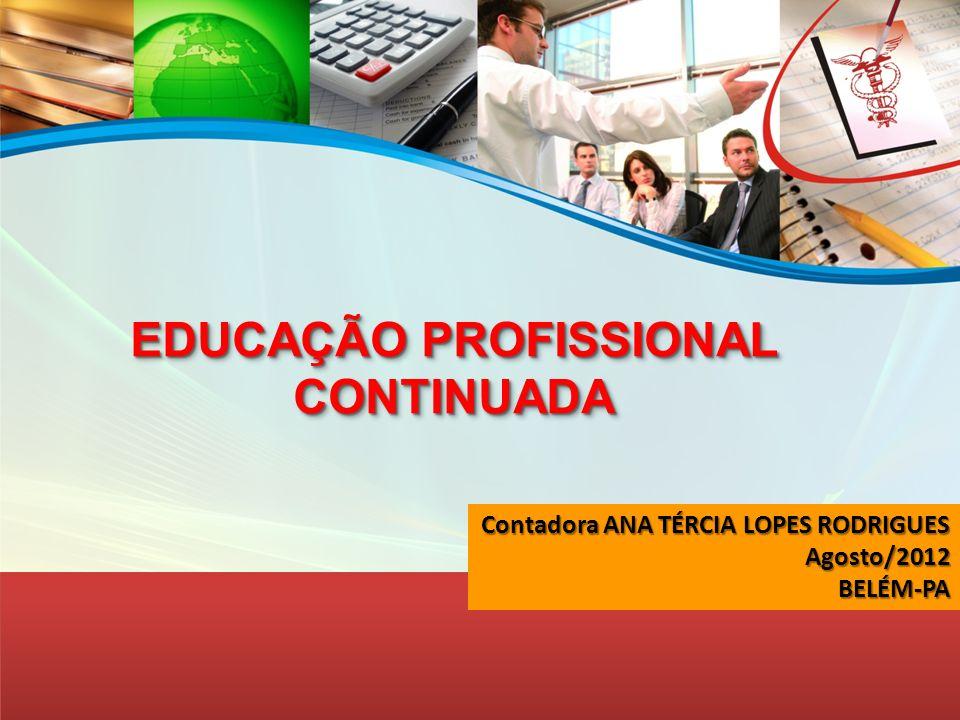 EDUCAÇÃO PROFISSIONAL CONTINUADA