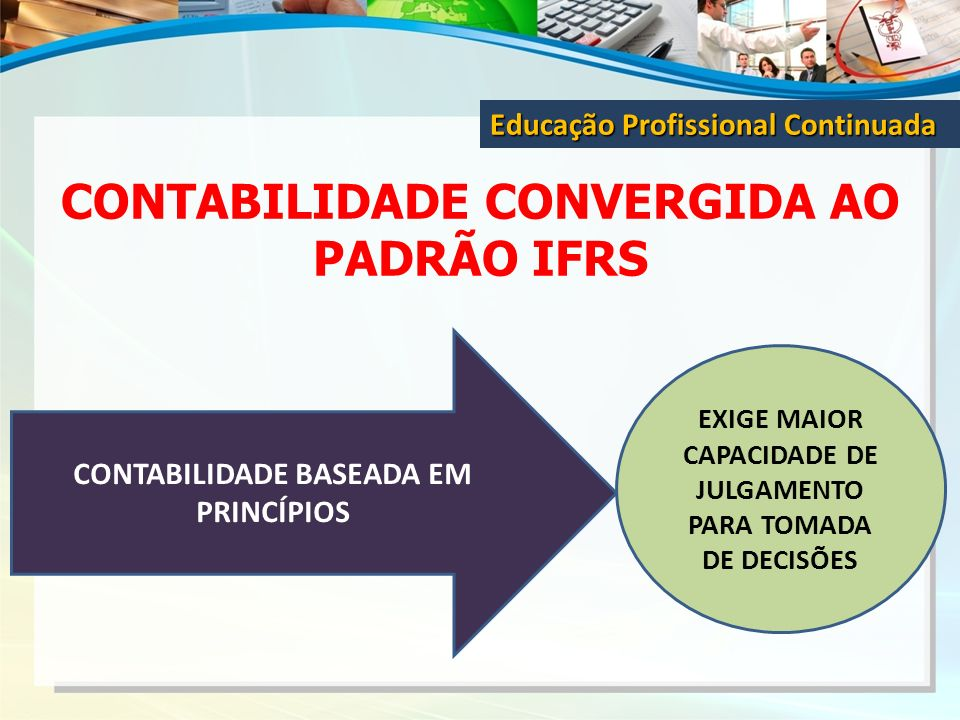 CONTABILIDADE CONVERGIDA AO PADRÃO IFRS