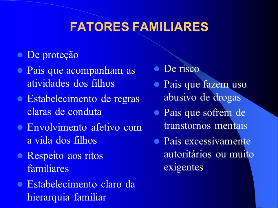 FATORES FAMILIARES De proteção