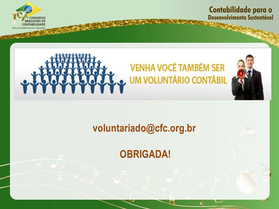 voluntariado@cfc.org.br OBRIGADA!