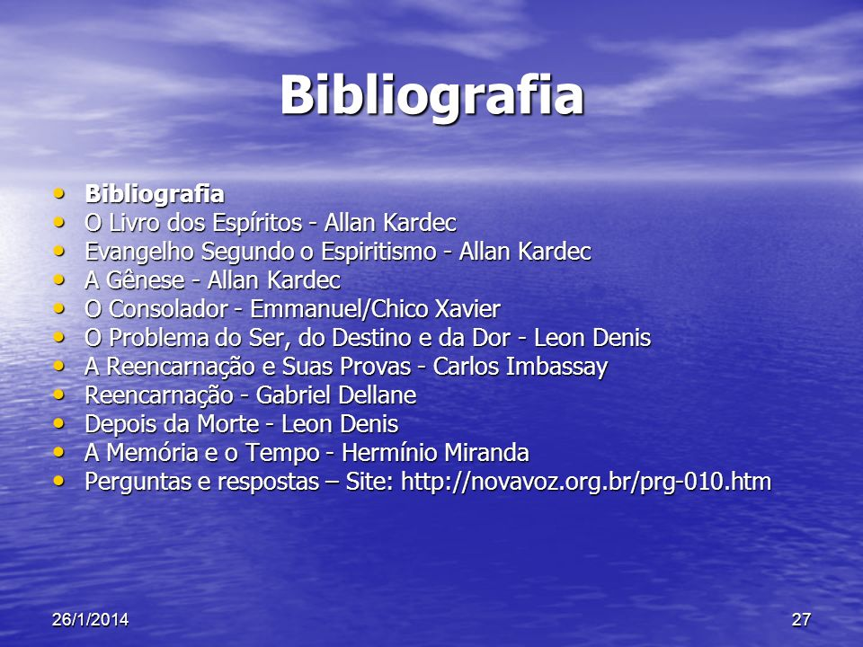 Bibliografia Bibliografia O Livro dos Espíritos - Allan Kardec